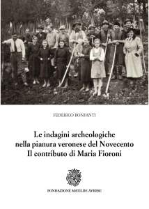 Indagini archeologiche Maria Fioroni